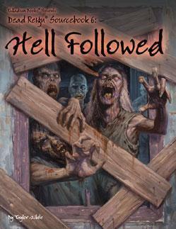 Dead Reign RPG: Hell Followed