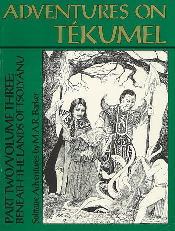 Empire Of The Petal Throne RPG: Beneath The Lands Of Tsolyanu (Adventures On Tekumel)