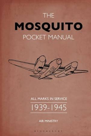 The Mosquito Pocket Manual: All Marks In Service 1939-45