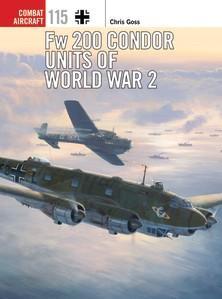 [Combat Aircraft #115] Fw200 Condor Units Of World War 2