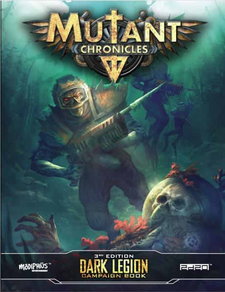 Mutant Chronicles RPG: Dark Legion Campaign (Full Color)