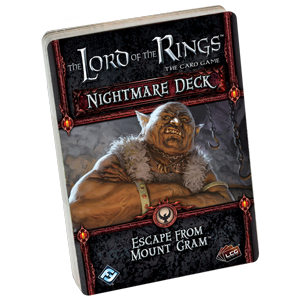 Lord of the Rings LCG: Escape from Mount Gram Nightmare Deck