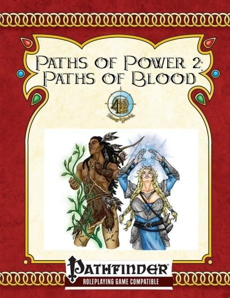 Pathfinder RPG: Paths Of Blood (Paths Of Power II)