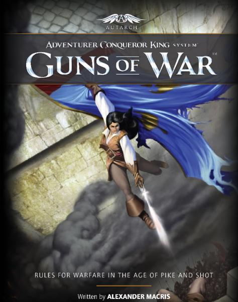 Adventurer Conquer King System RPG: Guns Of War
