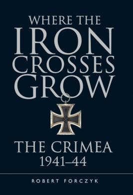 [General Military] Where The Iron Crosses Grow: The Crimea 1941-44