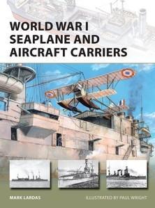 [New Vanguard #238] World War I Seaplane & Aircraft Carriers