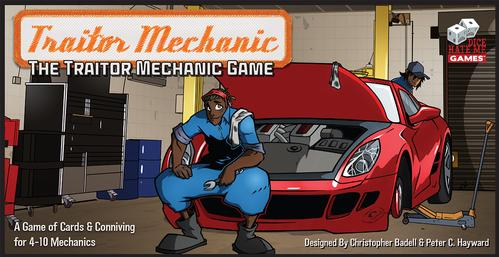 Traitor Mechanic: The Traitor Mechanic Game