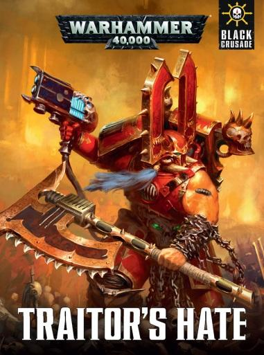 Warhammer 40K: TRAITOR'S HATE (HC)