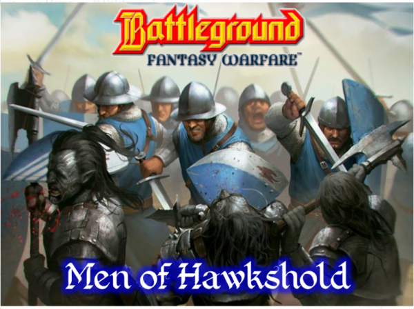 Battleground Fantasy Warfare: The Men of Hawkshold