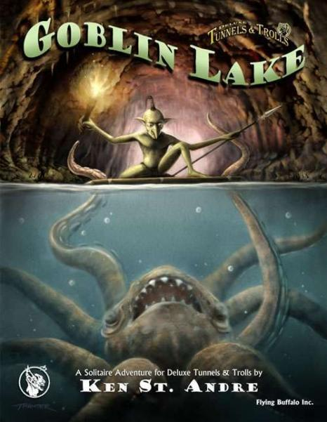 Tunnels & Trolls RPG: Goblin Lake Revisited (Adventure)