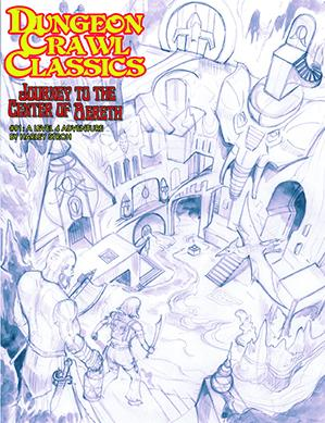 Dungeon Crawl Classics RPG: (Adventure) #91 Journey to the Center of Aereth - Sketch Cover
