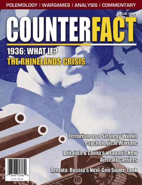 CounterFact Magazine: #4 1936 What If? The Rhinelands Crisis