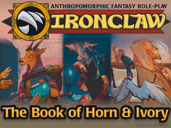 Ironclaw RPG: The Book Of Horn & Ivory
