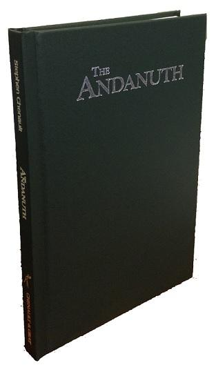 Castles & Crusades RPG: The Andanuth (HC) [Novel]