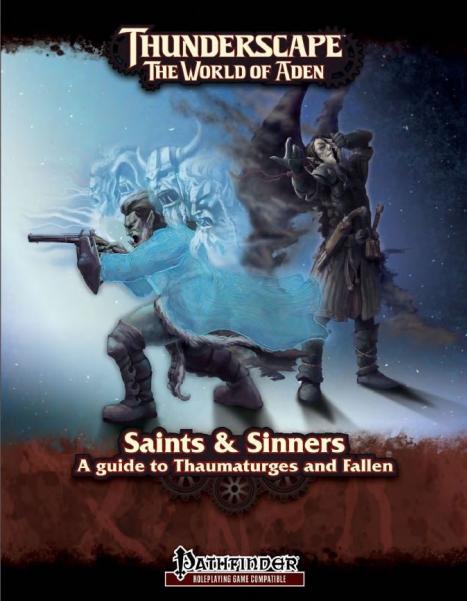 Thunderscape - Saints & Sinners (A Guide To Thaumaturges & Fallen)