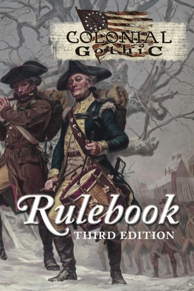 Colonial Gothic, 3rd Edition RPG Rulebook