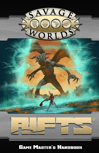 Savage Worlds RPG: (Rifts) Game Master's Handbook [Limited Edition]