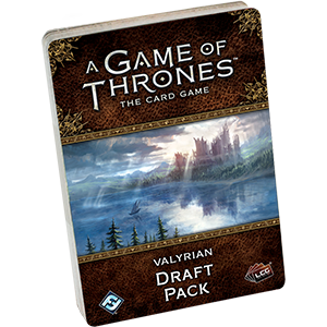 A Game of Thrones LCG: Valyrian Draft Pack