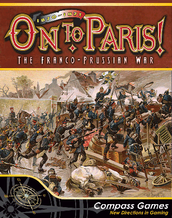 On to Paris! - The Franco Prussian war (1870-71)