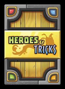 Heroes & Tricks