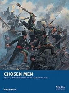 [Wargames #18] Chosen Men - Military Skirmish Games in the Napoleonic Wars