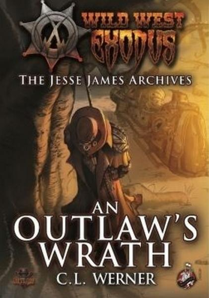 Wild West Exodus: An Outlaw's Wrath - The Jesse James Archives