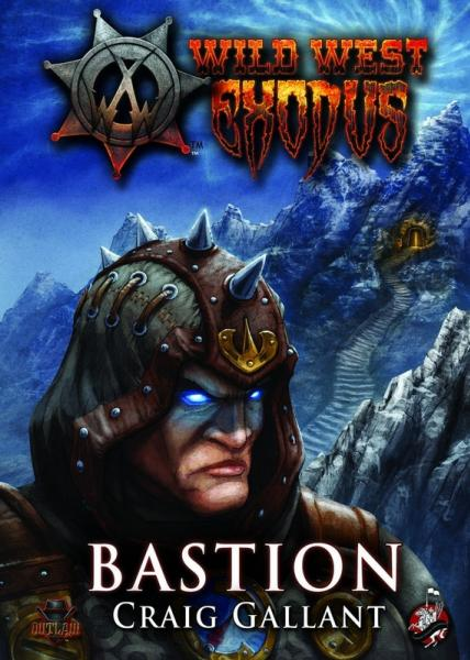 Wild West Exodus: Bastion [Novel]