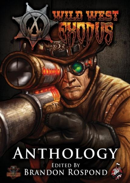 Wild West Exodus: Anthology [Novel]