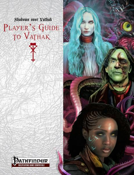 Pathfinder RPG: Shadows over Vathak - Player's Guide to Vathak