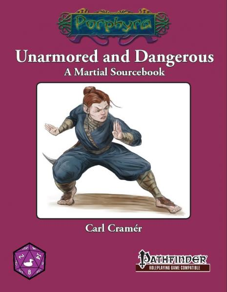 Pathfinder RPG: Unarmored and Dangerous