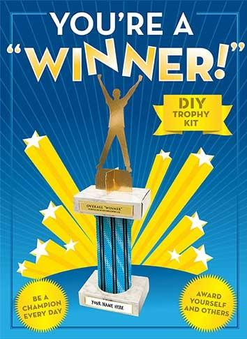 You're a Winner DIY Trophy