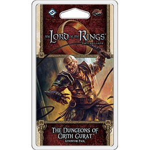 Lord of the Rings LCG: The Dungeons of Cirith Gurat Adventure Pack