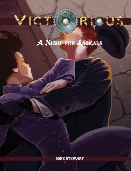 Victorian RPG: Victorious - Night of the Jackals