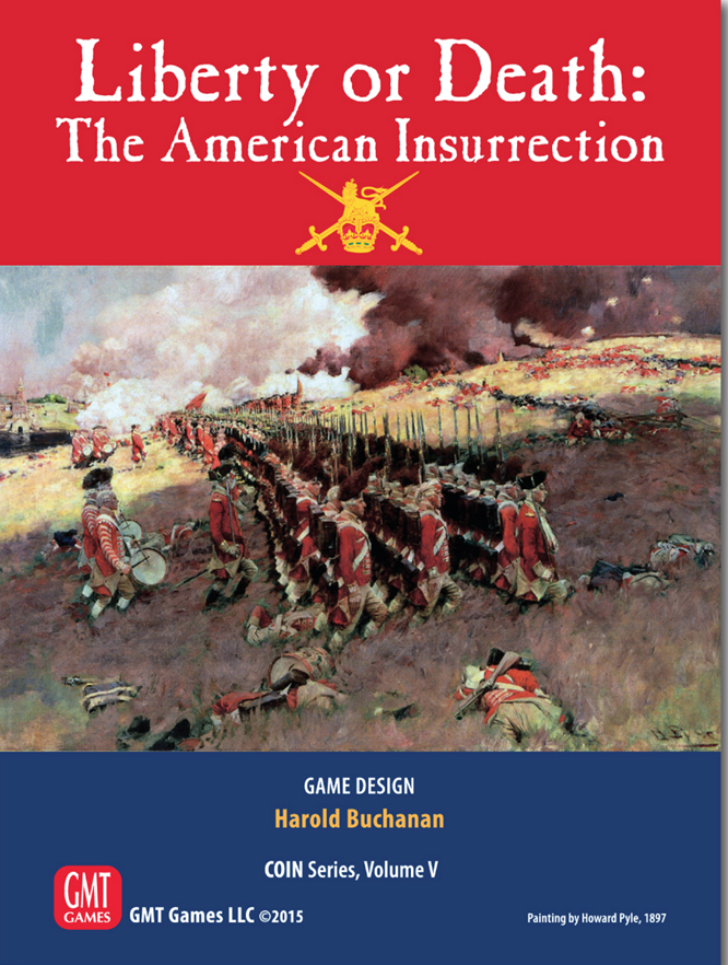 COIN Series: (Volume V) Liberty Or Death - The American Insurrection (2nd Edition)