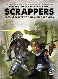 [Wargames] Scrappers: Post-Apocalyptic Skirmish Wargames