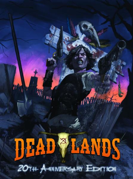 Savage Worlds RPG: Deadlands Classic 20th Anniversary Edition (HC)