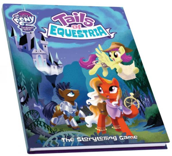 My Little Pony RPG: Tails of Equestria - Core Rulebook