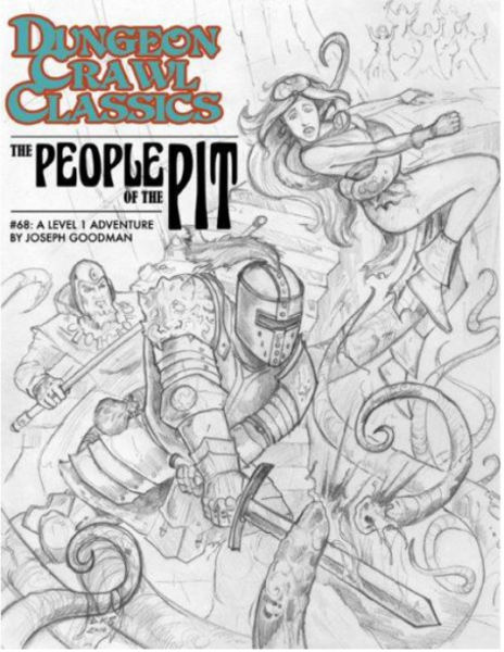 Dungeon Crawl Classics RPG: (Adventure) #68 The People Of The Pit Sketch Cover (Ltd. Ed)