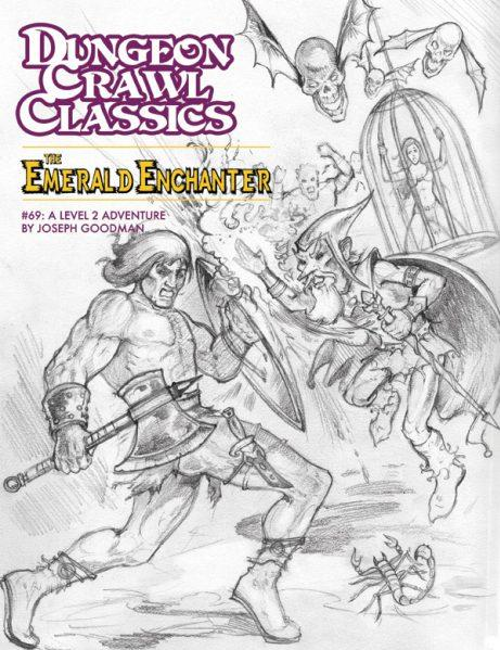Dungeon Crawl Classics RPG: (Adventure) #69 The Emerald Enchanter Sketch Cover (Ltd. Ed)