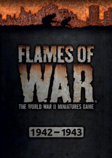 Flames Of War (WWII): 4th Edition Rule Book (Mid-War 1942-1943)