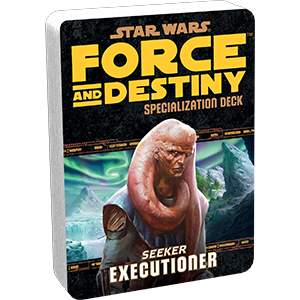 Force and Destiny RPG: Executioner Specialization Deck