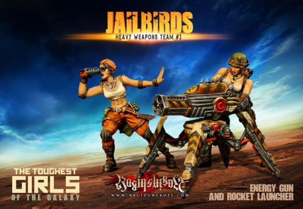 Raging Heroes: (Jailbirds) Heavy Weapons Team #03