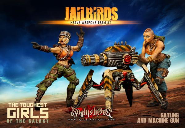 Raging Heroes: (Jailbirds) Heavy Weapons Team #02