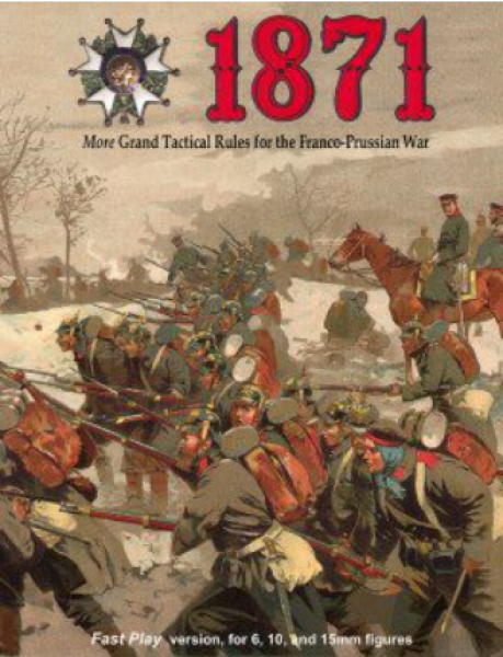 1871: More Rules and Scenarios for the Franco-Prussian War