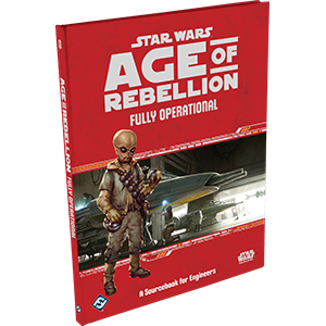 Age of Rebellion RPG: Fully Operational