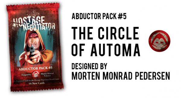 Hostage Negotiator: Abductor Pack #5 - The Circle of Automa