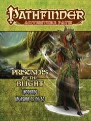 Pathfinder RPG: (Adventure Path) Prisoners of the Blight (Ironfang Invasion 5/6)