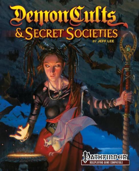 Pathfinder RPG: Demon Cults & Secret Societies for Pathfinder RPG