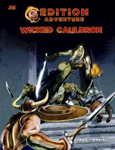 D&D 5th Edition Adventures: A3 - The Wicked Cauldron