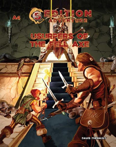 D&D 5th Edition Adventures: A4 - Usurpers of the Fell Axe